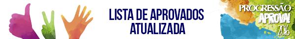 CONFIRA A LISTA ATUALIZADA DE APROVADOS